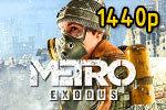 Metro Exodus 2560x1440; Ultra Quality